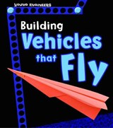 Building Vehicles that Fly | Tammy Laura Lynn Enz |