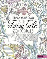 Draw Your Own Fairy Tale Zendoodles | Abby Huff |