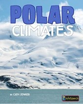 Polar Climates | Cath Senker |