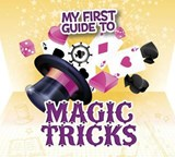 My First Guide to Magic Tricks | Norm Hillman Rustad |