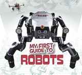 My First Guide to Robots | Kathryn Olay |