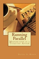 Running Parallel | Dayna S. Rubin |