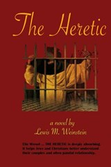 The Heretic | Lewis M. Weinstein |