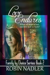Love Endures (Family by Choice, #2)