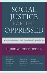 Social Justice for the Oppressed | Pierre Wilbert Orelus |