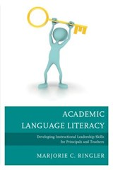 Academic Language Literacy | Marjorie C. Ringler |