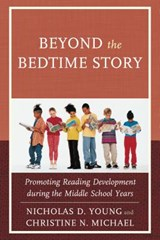 Beyond the Bedtime Story | Nicholas D. Young |