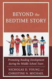 Beyond the Bedtime Story | Young, Nicholas D. ; Michael, Christine N. |