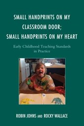 Small Handprints on My Classroom Door, Small Handprints on My Heart