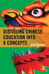 Distilling Chinese Education into 8 Concepts | Ovid K. Wong |