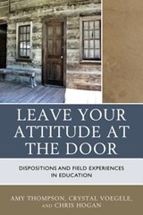 Leave Your Attitude at the Door | Amy Thompson |