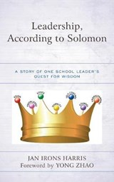 Leadership, According to Solomon | Jan Irons Harris |