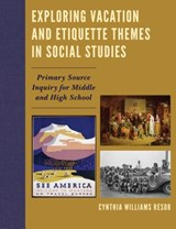 Exploring Vacation and Etiquette Themes in Social Studies | Cynthia Williams Resor |