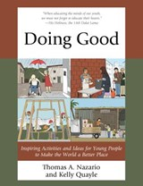 Doing Good | Nazario, Thomas A. ; Quayle, Kelly |