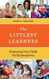 The Littlest Learners | Dawn R. Roginski |