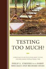 Testing Too Much? | Philip A. Streifer |