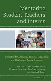 Mentoring Student Teachers and Interns | Lawrence Lyman |