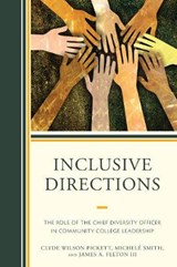 Inclusive Directions | Pickett, Clyde Wilson ; Smith, Michele ; Felton, James A., Iii |