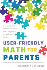 User-Friendly Math for Parents | Catheryne Draper |
