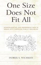 One Size Does Not Fit All | Indrek S Wichman |