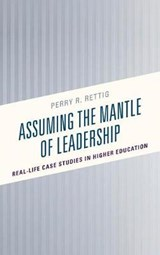 Assuming the Mantle of Leadership | Perry R. Rettig |