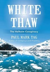 White Thaw | Paul Mark Tag |