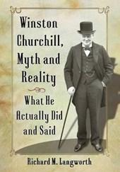 Winston Churchill, Myth and Reality