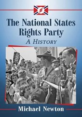 The National States Rights Party | Michael Newton |