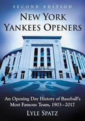 New York Yankees Openers | Lyle Spatz |