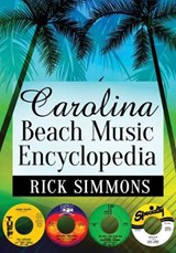 Carolina Beach Music Encyclopedia | Rick Simmons |