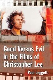 Good Versus Evil in the Films of Christopher Lee