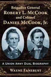 Brigadier General Robert L. Mccook and Colonel Daniel Mccook, Jr. | Wayne Fanebust |