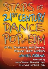 Stars of 21st Century Dance Pop and Edm | James Arena |
