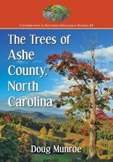 The Trees of Ashe County, North Carolina | Doug Munroe |