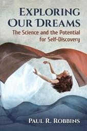 Exploring Our Dreams