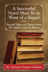A Successful Novel Must Be in Want of a Sequel | M. Carmen Gomez-Galisteo |