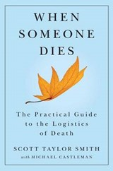 When Someone Dies | Smith, Scott Taylor ; Castleman, Michael |