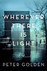 Wherever There Is Light | Peter Golden |