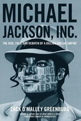 Michael Jackson, Inc. | Zack O'malley Greenburg |
