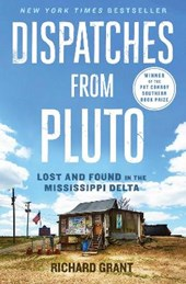Dispatches from Pluto | Richard Grant |