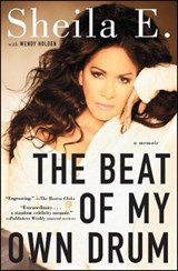 The Beat of My Own Drum | Sheila E. |