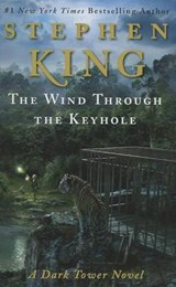 The Wind Through the Keyhole | Stephen King |