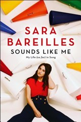 Sounds Like Me | Sara Bareilles |