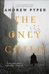 The Only Child | Andrew Pyper |