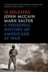 Thirteen Soldiers | John McCain |