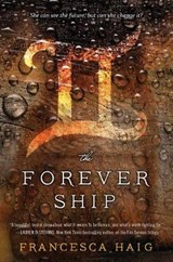 The Forever Ship | Francesca Haig |