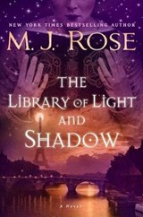 The Library of Light and Shadow | M. J. Rose |