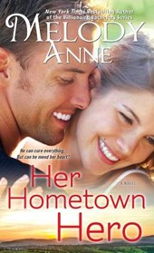 Her Hometown Hero | Melody Anne |