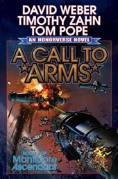A Call to Arms | Weber, David ; Zahn, Timothy ; Pope, Thomas |