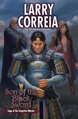 Son of the Black Sword | Larry Correia |